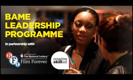 Apply to NFTS & Creative Skillset Leadership Programme For BAME Emerging Film Business Execs