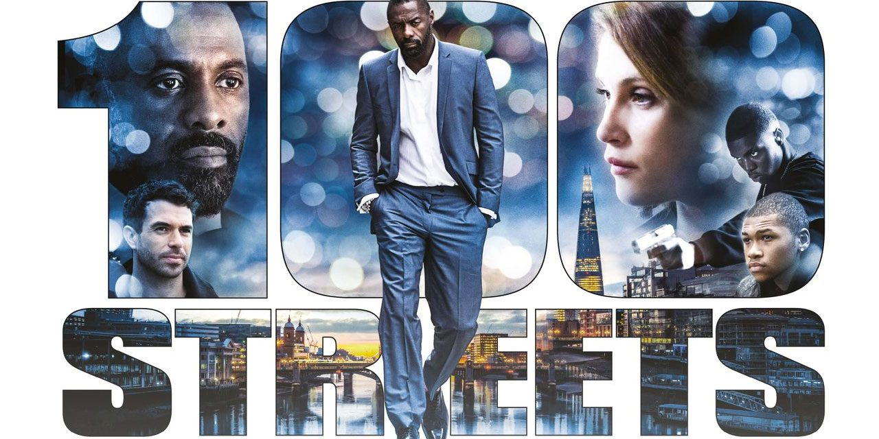 100 Streets Starring Idris Elba & Franz Drameh Gets UK & VOD Release Friday 11th November 2016
