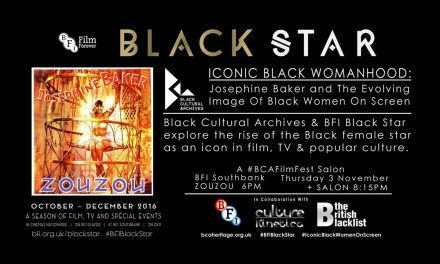 BCAFilmFest & BFI Black Star present: Iconic Black Womanhood: Josephine Baker and The Evolving Image of Black Women on Screen,Thurs 3rd Nov.