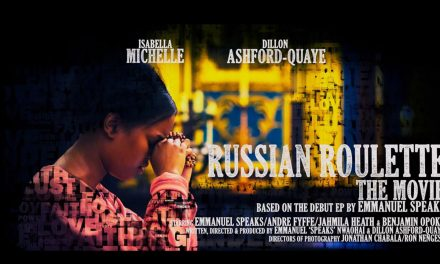 Russian Roulette The Movie by Emmanuel Speaks