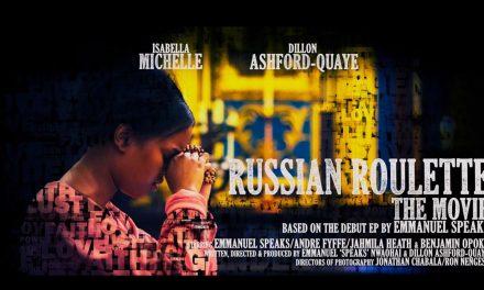 Russian Roulette The Movie by Emmanuel Speaks