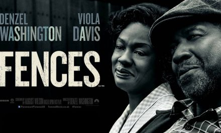 92% #OutOf100 – Fences A Simply Epic Piece of Cinema