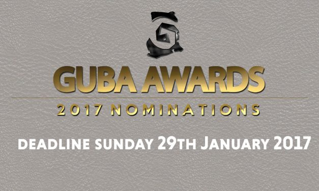 GUBA 2017 Awards Nominations Open. Deadline January 29th 2017