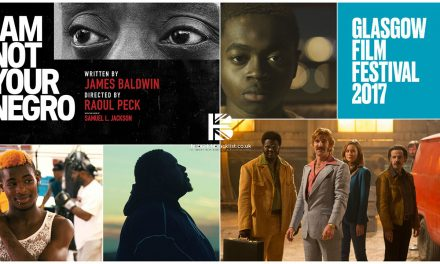 Glasgow Film Festival 2017 Hosts Work From Raoul Peck, Quinton Aaron & Babou Ceesay