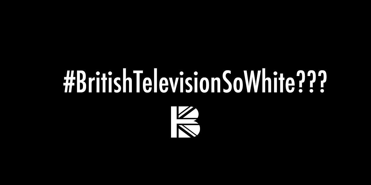 #BritishTVSoWhite – Where Are the Black Stories On British Screens?