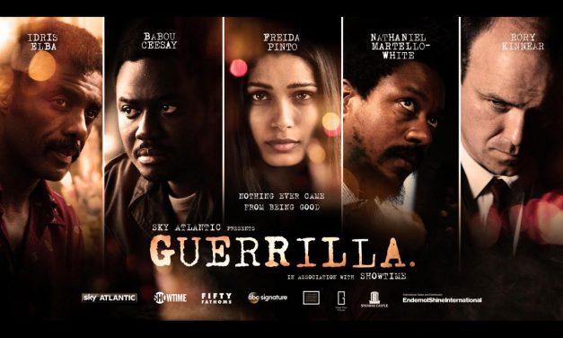 New Series Guerrilla Exec-Produced by & Starring Idris Elba Airs 13th April on Sky Atlantic