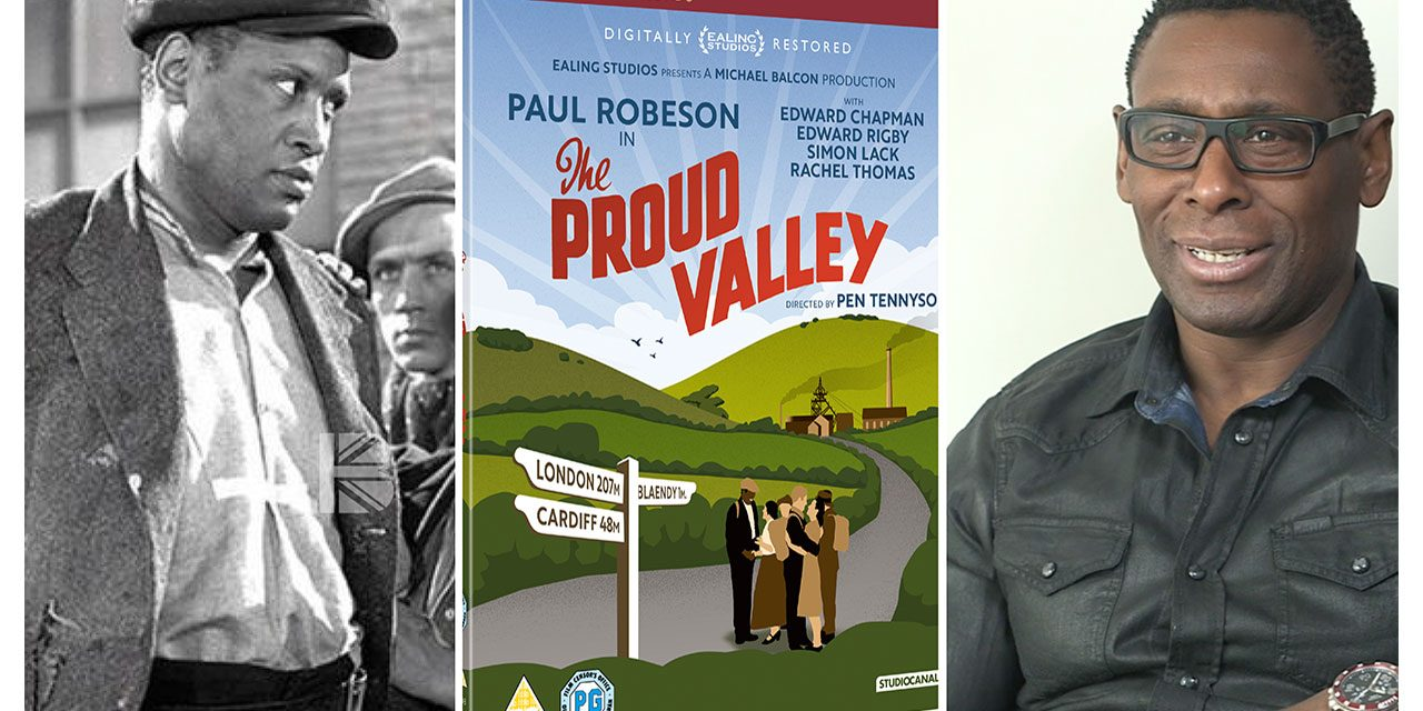Paul Robeson Classic, The Proud Valley Restored For DVD With Extras Featuring David Harewood