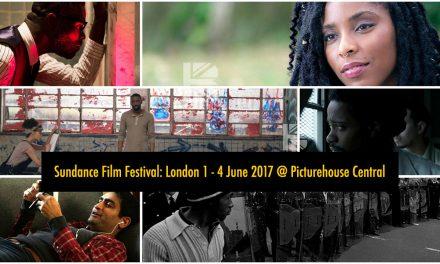 Sundance Film Festival: London Programme Announced From1-4 June 2017 @ Picturehouse Central