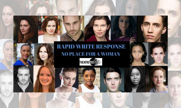 """Short Plays """"The Subject"""" by Brian Eley And """"Do You Pray"""" By Yasmin Joseph Impress at Theatre 503's Rapid Write Response Night!"""