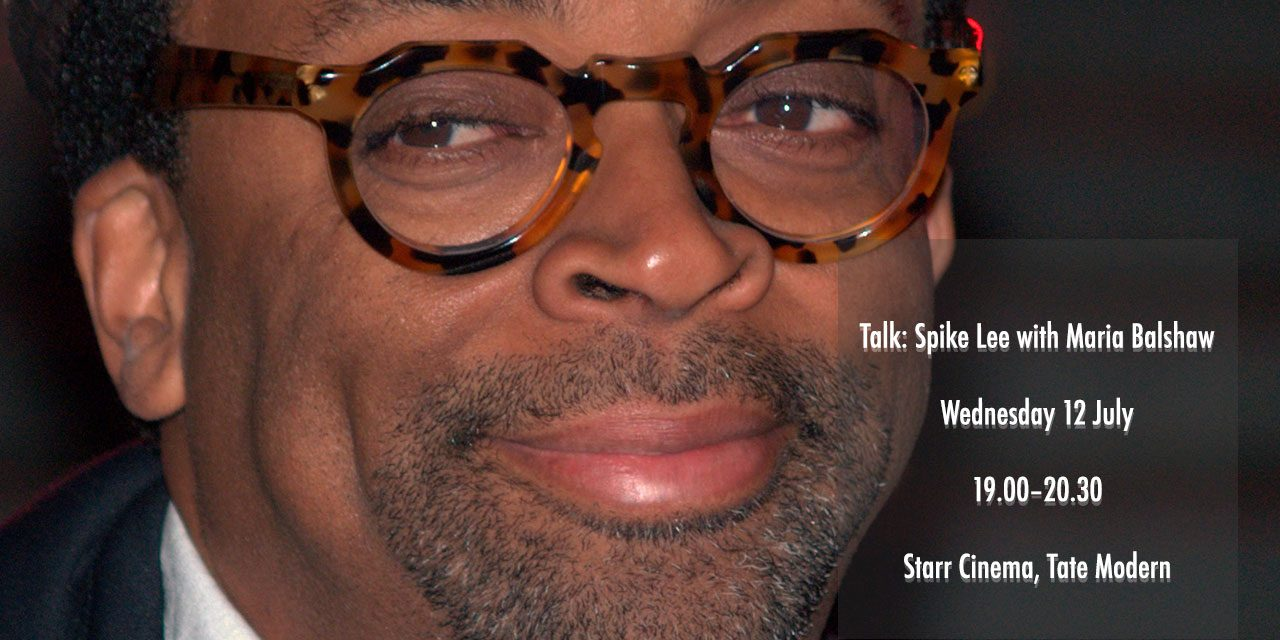 Join Spike Lee in Discussion With Maria Balshaw @ Tate Modern Wednesday 12th July 2017