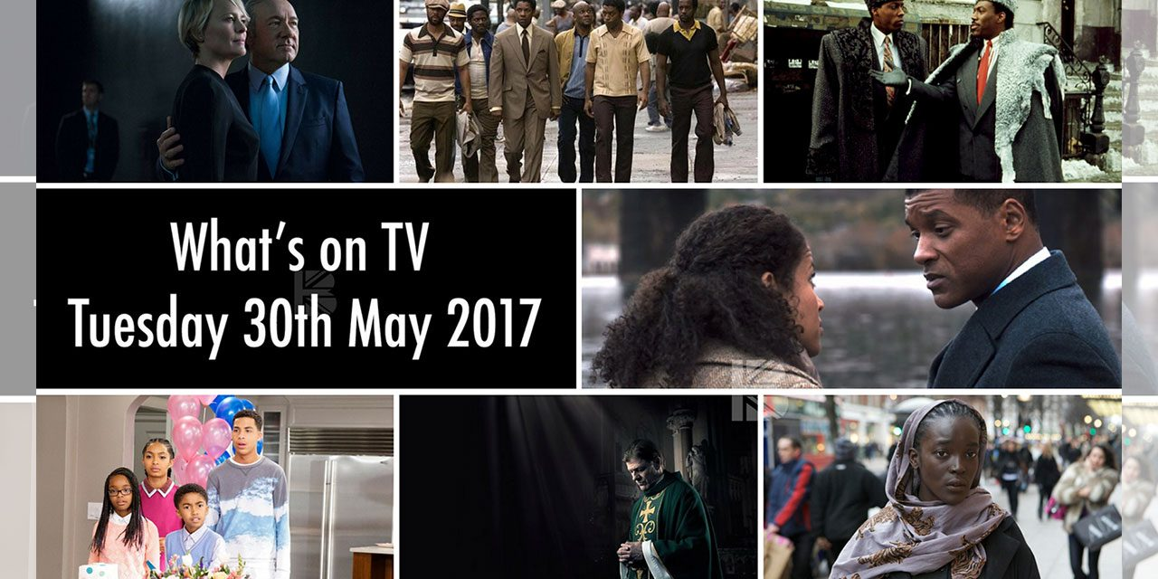 What's On TV – Tues 30th May