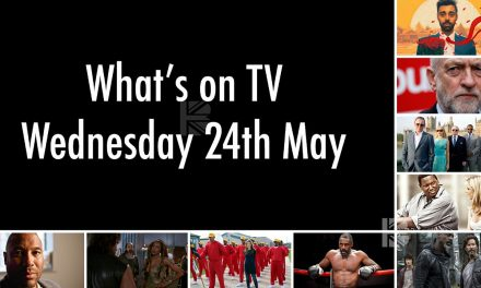 What's On TV – Wednesday 24th May