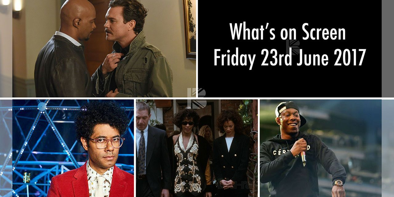 What's On Screen – Friday 23rd June 2017