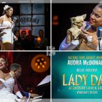 95% #OutOf100: Living Legend Audra McDonald Portrays Another, In Lady Day At Emerson's Bar & Grill