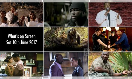 What's On Screen – Saturday 10th June 2017