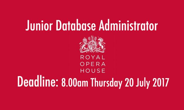 Junior Database Administrator @ Royal Opera House