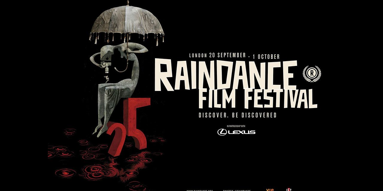 Raindance Film Festival Launches Official Trailer & Poster For Its 25thEdition