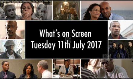 What's On Screen – Tuesday 11th July 2017