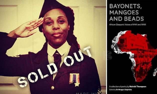 "100% #OutOf100: Nairobi Thompson Sets African-Caribbean War Record Straight In ""Bayonets, Mangoes And Beads"" Summer Poetry Salon"