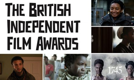 2017 BIFA Nominations Announced! I Am Not a Witch Scores 13 Mentions!
