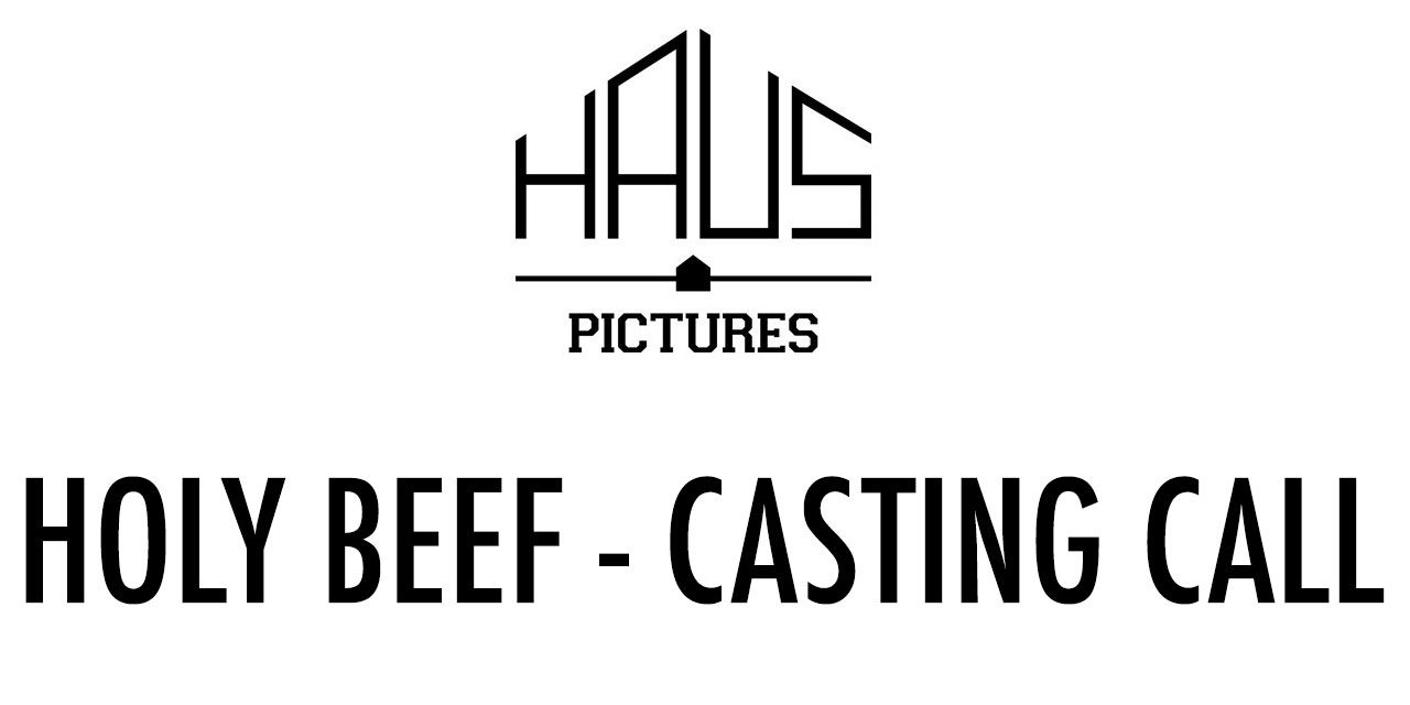 CASTING CALL: HOLY BEEF Short Film Part of Film London's London Calling scheme