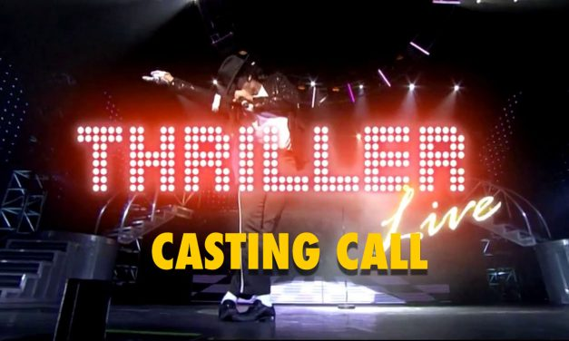 CASTING CALL – Thriller Live