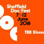 TBB is offering a DocLover Organisational Discount Wristband for Sheffield Doc Fest 2018