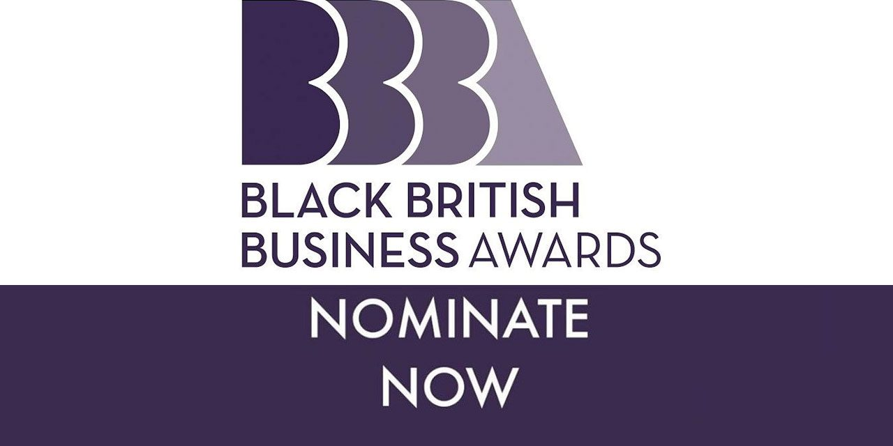Do you know someone who could win a Black British Business Award?