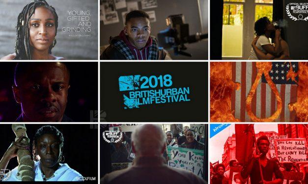 Black Films Documenting Black Lives Matter to showcase @ 2018 British Urban Film Festival
