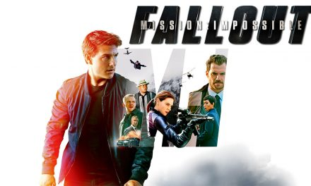 MI:Fallout is a must see! – 98% Out Of 100