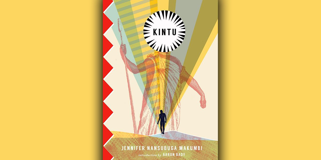'Kintu' the debut novel by Jennifer Nansubuga Makumbi – 70% Out Of 100
