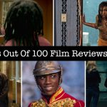 TBB Honours – 2018 Out Of 100 Screen Reviews #Film