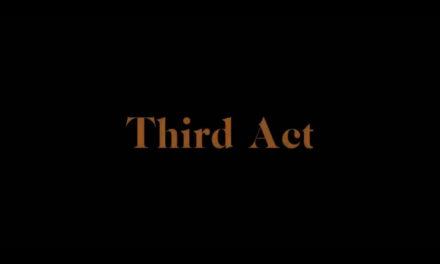 TBB Recommends new digital short film 'Third Act'