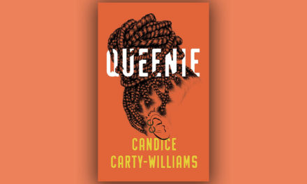 'Queenie' by Candice Carty-Williams – 100% Out Of 100