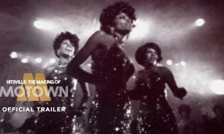 HITSVILLE: THE MAKING OF MOTOWN Comes to the UK September 30th 2019