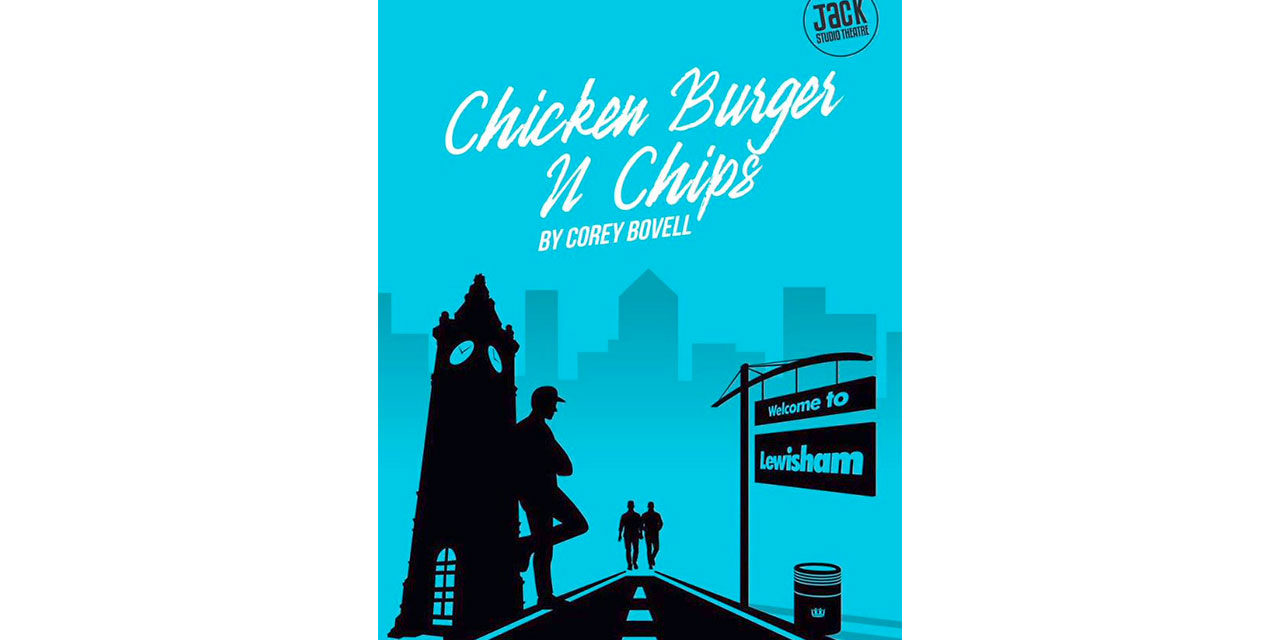 Corey Bovell's play 'Chicken Burger n Chips' – 60 OUT OF 100
