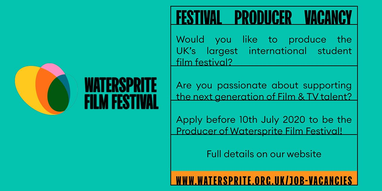 FULL-TIME PAID OPPORTUNITY – watersprite film FESTIVAL PRODUCER