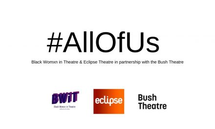 BLACK WOMXN IN THEATRE, ECLIPSE THEATRE & THE BUSH THEATRE ANNOUNCE #ALLOFUS REDUNDANCY CARE CAMPAIGN