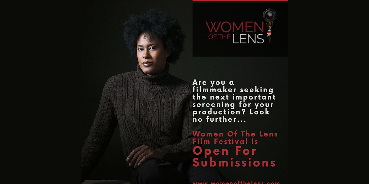 Women Of The Lens Film Festival 2020 Call For Entries