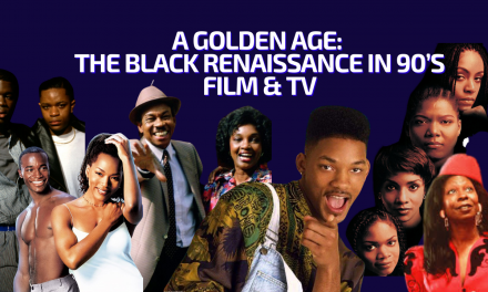 A Golden Age – The Black Renaissance in 90's Film & TV