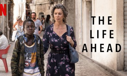 60 Out of 100 – The Life Ahead Starring Sophia Loren And Ibrahima Gueye