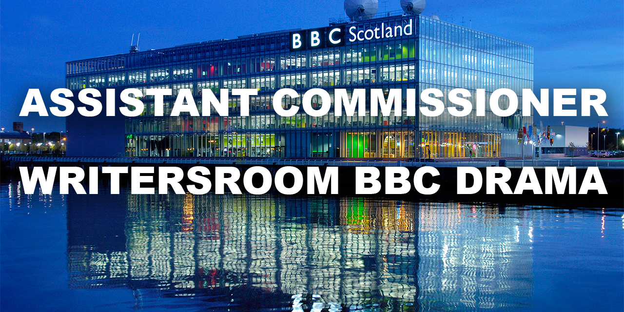 job opportunity: Assistant Commissioner Writersroom BBC Drama