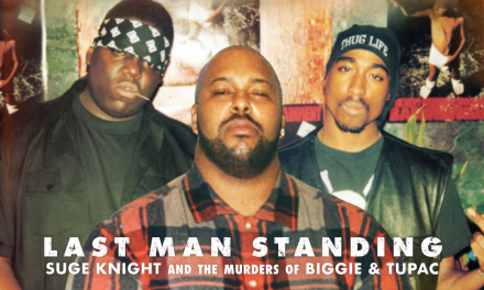 80 Out of 100: Last Man Standing: Suge Knight and the Murders of Biggie And Tupac