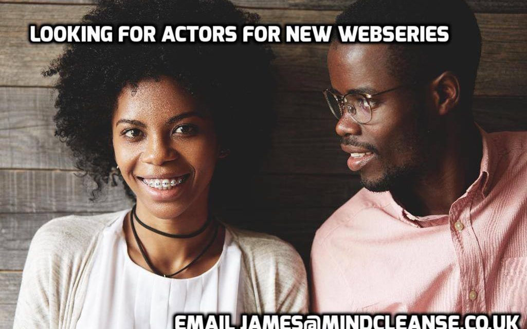 MindCleanse Productions Casting For New Web Series. Deadline 23rd October 2016.
