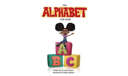 Debut Author Lorraine O'Garro's Publishes New Children's Book, The Alphabet with Bella