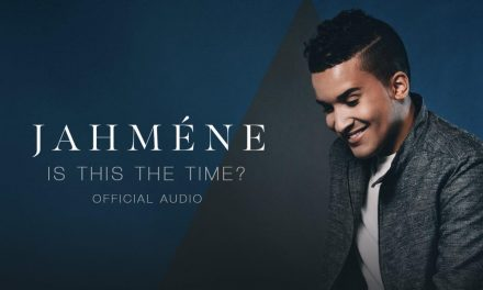 Jahméne – Is This The Time?