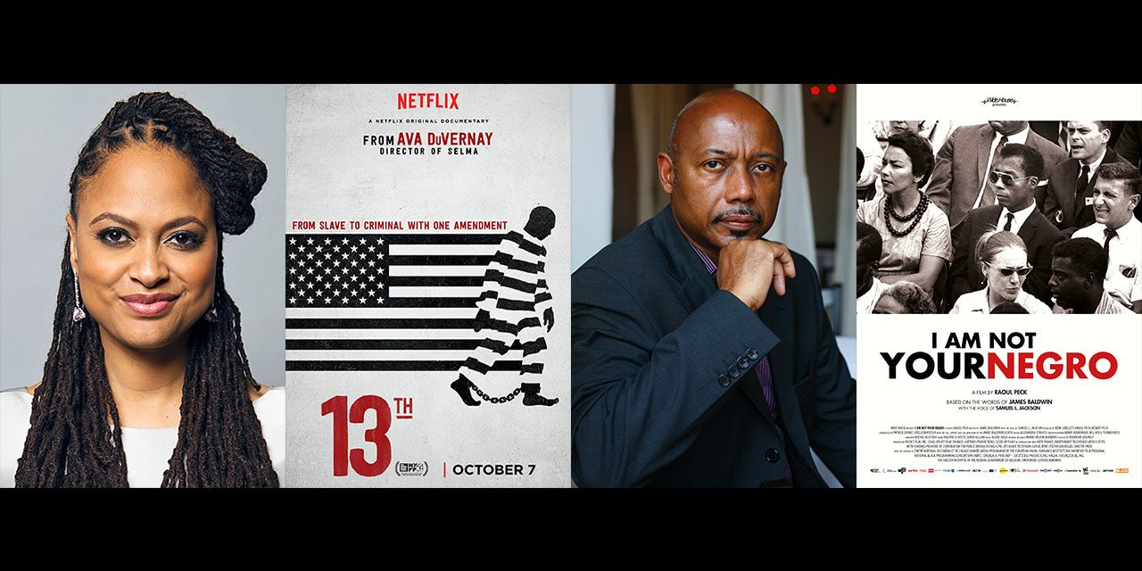 Ava DuVernay's, 13th & Raoul Peck's, I Am Not Your Negro Make 2017 Oscars Doc Longlist