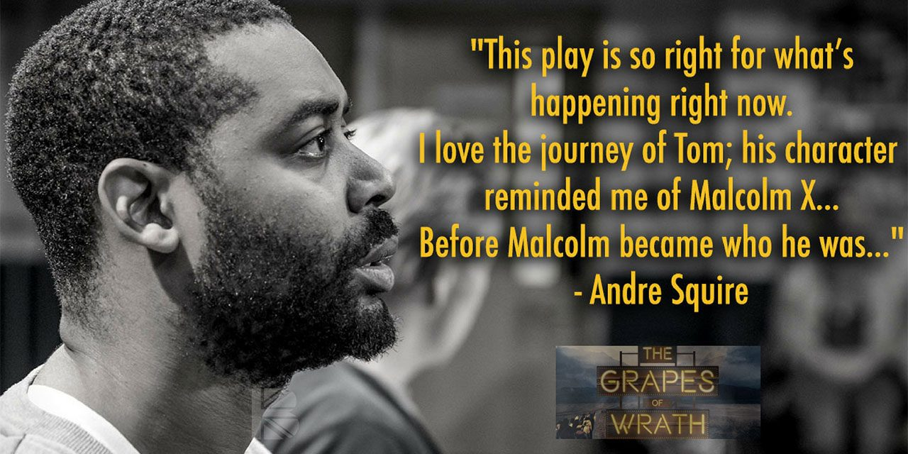 #TBB10 With Andre Squire – Currently Touring with Nuffield Southampton Theatres' Production of The Grapes of Wrath