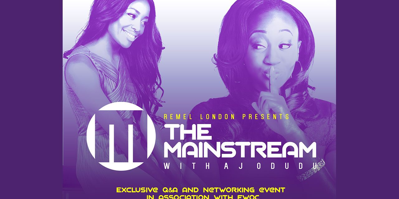 Remel London Presents… The Mainstream with AJ Odudu