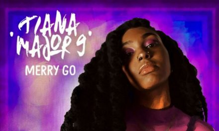 Tiana Major9 – Merry Go Round